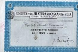 SOCIETA´ PER LA FILATURA DEI CASCAMI DI SETA-MILANO-CERTIFICATO N. 05832- DI 10 AZIONI - Textile