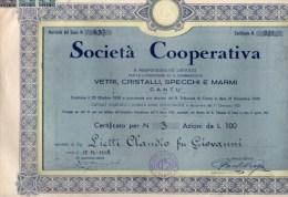 SOCIETA´  COOPERATIVA-LAVORAZIONE DI VETRI-CRISTALLI-SPECCHI E MARMI-CANTU'-1947-CERTIFICATO PER N.3 AZIONI - Industrie