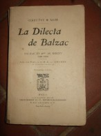 La Dilecta De Balzac. Balzac Et Mme De Berny (1820-1836) - Vide