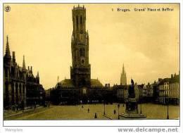 BRUGGE Grand'Place Et Beffroi   Neuve - Brugge