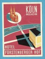 GERMANY ♦ KÖLN MÜLHEIM ♦ HOTEL FÜRSTENBERGER HOF ♦ VINTAGE LUGGAGE LABEL ♦ 2 SCANS - Etiquettes D'hotels