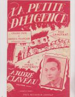(v2)la Petite Diligence , ANDRE CLAVEAU , Paroles Et Musique : MARC FONTENOY - Noten & Partituren