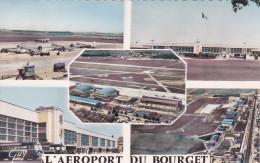 """Seine Saint Denis 93   Le Bourget  """" Multi Vues Aeroport  """" - Le Bourget"""
