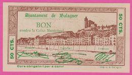 ESPAGNE - 50 Centimos Du 05 08 1937 - Guerre Civile à : BALAGUER - [ 3] 1936-1975 : Regency Of Franco