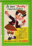 BUVARD :Je Suis Scotty L´ami Des écoliers (Scotch ) - Papeterie