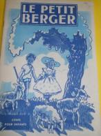 Album Illustré/Enfants/Conte Pour Enfants/Le Petit Berger/Gutenberg/LYON/1935-45   BD50 - Bücher, Zeitschriften, Comics