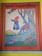 Album Illustré/Enfants/Le Petit Chaperon Rouge/Cendrillon/Lang/Gordinne / Liége/ /Vers 1935   BD34 - Books, Magazines, Comics