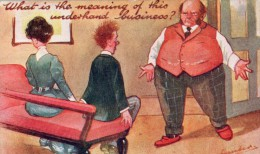 POSTED POSTCARD - VINTAGE HUMOUR - 1912 - WHAT IS THE MEANING OF THIS UNDERHAND BUSINESS- SIGNED BAMBER - Humor
