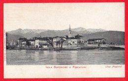 [DC6149] LAGO MAGGIORE - ISOLA SUPERIORE O PESCATORI - Old Postcard - Verbania