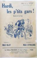 PARTITION MUSICALE OFFERT PAR LA SUZE HARDI LES P'TITS GARS TOUR DE FRANCE 1933 CYCLISME CYCLISTE COPIE - Noten & Partituren