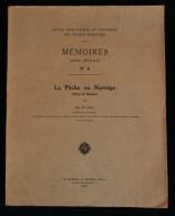 OFFICE DES PÊCHES MARITIMES LA PÊCHE EN NORVEGE ( Notes De Mission) Jean LE GALL 1920 Boulogne Sur Mer MORUE - Chasse/Pêche