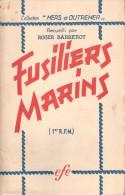 HISTORIQUE 1er RFM FUSILIERS MARINS GUERRE 1939 1945 FFL ARMEE LIBERATION LONDRES BIR HACHEIM ITALIE FRANCE