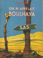 L  GUIFFRAY - ON M'APPELAIT BOULHAYA  -  FRANCE-EMPIRE - 1959 - War 1939-45
