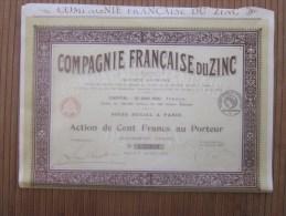 Vieux Papiers > Actions & Titres > Thèmes > Mines> Compagnie Française Du Zinc Action De 100 Fr. Au Porteur - Afrique