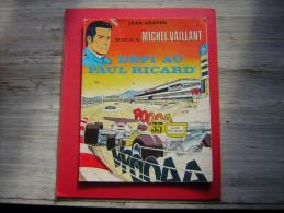 UN EXPLOIT DE MICHEL VAILLANT  DEFI AU PAUL RICARD BROCHE  QUELQUES PAGES SEULEMENT - Michel Vaillant