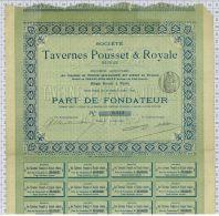 Sté Des Tavernes Pousset Et Royale Réunies, Tirage De 2000 Parts - Tourisme