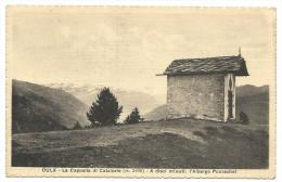 OULX ( Piemonte ) -  LA CAPPELLA DI CATALOVIE -  A Dieci Minuti :  L'Albergo Pourachet - Other Cities