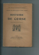 Histoire De Corse Par Colonna De Cesari Et Louis Villat.  280 Pages - History