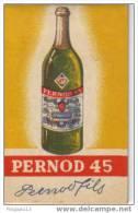Au Plus Rapide Petit Carnet Pernod 45 Pernod Fils Anis? Pastis? - Advertising