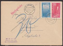 DDR  616-617 1958 Geophysikalisches Jahr Aus Halle (Saale) Nach Dessau, Mit Nachgebühr, In Dessau Jedoch Entwertet! - Lettres