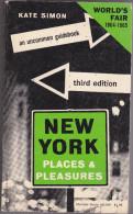 New York Places And Pleasures  Kate Simon World's Fair 1964-1965 - Livres, BD, Revues