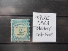 LOT TAXE N°61 OBLITERE COTE 50 EUROS VOIR SCAN - Taxes