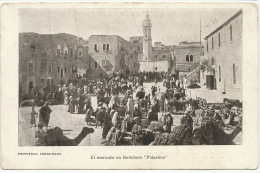 El Mercado En Betlehem Palestina Mexican Postcard Advert Les Parisiennes ( Barcelonnette ? ) Mexico - Palestine