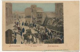 Jerusalem Die David Thurm Strasse Le Bazar Edit Pierre Michel - Palestine
