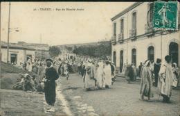 ALGERIE  TIARET / Rue Du Marché Arabe / - Tiaret