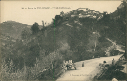 ALGERIE  TIZI OUZOU / Route De Tizi-Ouzou à Fort-National / - Tizi Ouzou