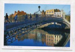 IRELAND - AK 190322 Dublin - Half Penny Bridge - Dublin