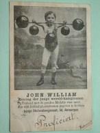 JOHN WILLIAM Koning Der Jonge Wereld Kampioenen ( Méér Dan 150 Liefdadigheidsfeesten ) 1906 ( Zie Foto Voor Details ) !! - België