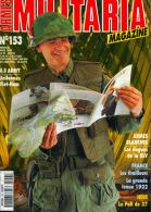 MILITARIA  MAGAZINE  N°153   UNIFORMES VIET-NAM US ARMY, ARMES BLANCHES : LES DAGUES DE LA DLV. LES TIRAILLEURS 1922 - Revues & Journaux