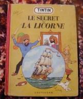 Bd Tintin Le Secret De La Licorne Edition Au Medaillon 1952 EO - Tintin