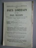 LORRAINE 1923 - SORCELLERIE VOSGES, SIERCK, LORRAINE AUX PREMIERS SIECLES,  PAYS LORRAIN ET PAYS MESSIN, DECEMBRE 1923 - Lorraine - Vosges