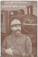 CPA Train Des Permissionnaires 1914 1918 - Guerre 1914-18