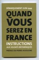 NCL - Instructions Aux Soldats Britanniques - 3 Scans - Débarquement Juin 1944 - Livre Du Paquetage - Guerre - Militaria - Livres, Revues & Catalogues