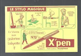 Buvard. X'pen Le Stylo Magique Fabrication Waterman - Stationeries (flat Articles)