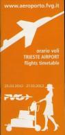 # TRIESTE AIRPORT TIMETABLE SUMMER 2012 Leaflet Aviation Flight Horaire Flugplan Orario Indicateur Calendario Venezia - Timetables