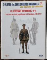 Fascicule Soldats Des Deux Guerres Delprado N° 31 Lieutenant Britannique 1914 - Altri