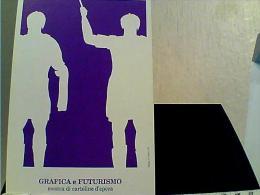 MOSTRA CARTOLINE  GRAFIICA E FUTORISMO BARLETTA  N1989 EJ4692 - Bourses & Salons De Collections