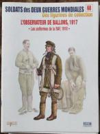 Fascicule Soldats des Deux Guerres Delprado N� 68 Observateur de Ballon, 1917