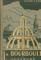 """Guide Cany """" LA BOURBOULE ET L' AUVERGNE """" De 274 Pages + Renseignements Généraux - Tourisme"""