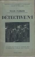 Ellis Parker Detective N°1 Ed Payot Tbe - Livres, BD, Revues