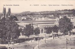 23143 Lorraine Illustree  NANCY - LA GARE - EGLISE ST LEON - FAUBOURG STANISLAS -23 Ed ? Nancy