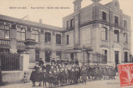 23148 NOISY-LE-SEC RUE CARNOT ECOLE DES GARCONS - Ed Taill... Enfant Ecole