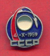 F513 / SPACE - RUSSIA - Luna 3, Or E-2A No.1 Was A Soviet Spacecraft Launched In October 4, 1959 -  Badge Pin - Space