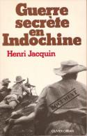 GUERRE SECRETE INDOCHINE 1930 1960 HISTOIRE MILITAIRE