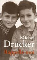 RAPPELLE MOI DE MICHEL DRUCKER  -323 PAGES - Books, Magazines, Comics