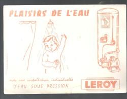 Buvard Chauffe Eau LEROY Plaisirs De L'eau Avec Une Installation Individuelle D'eau Sous Pression - Electricité & Gaz